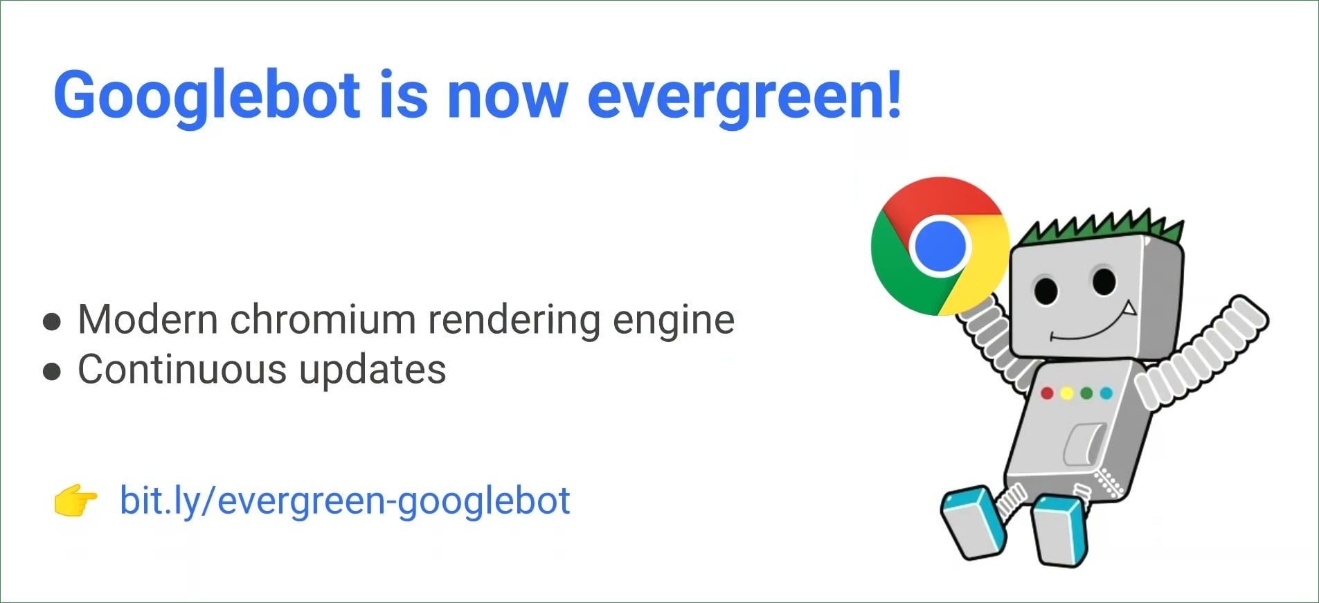 GoogleBot Evergreen