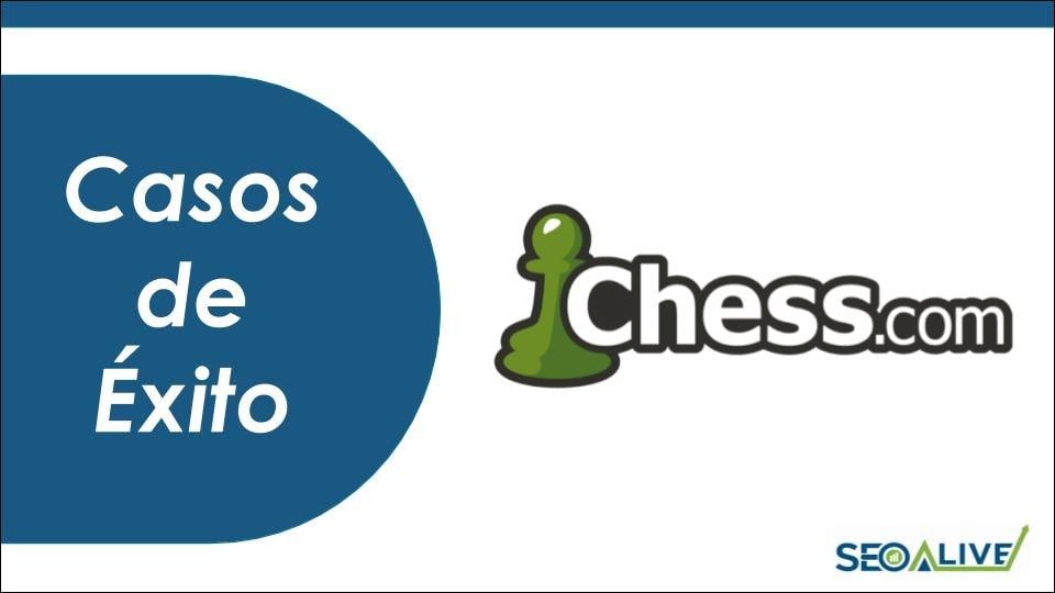 Casos de Éxito Chess.com