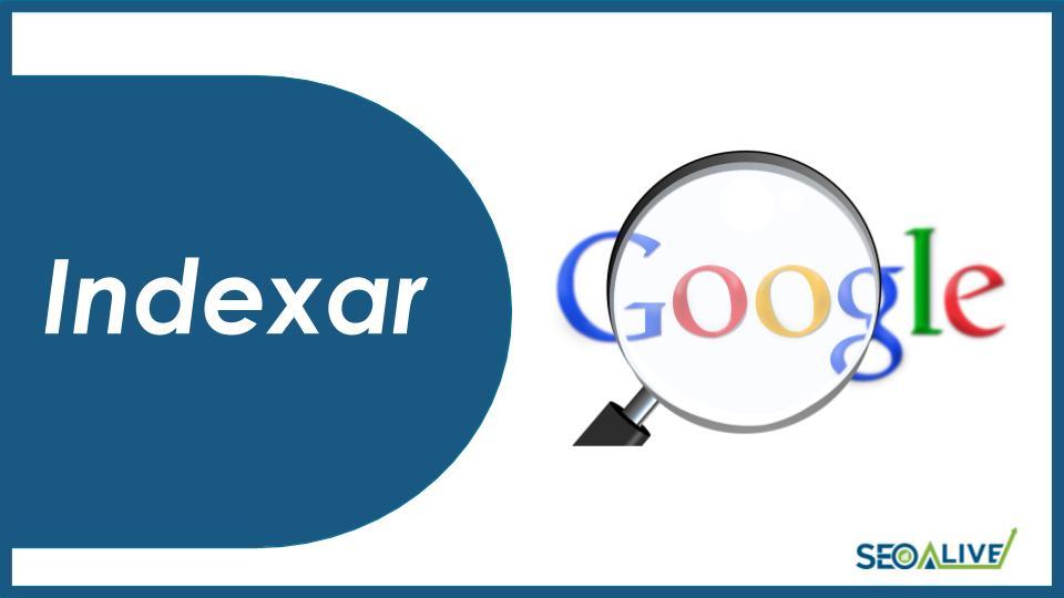 Indexar páginas en Google